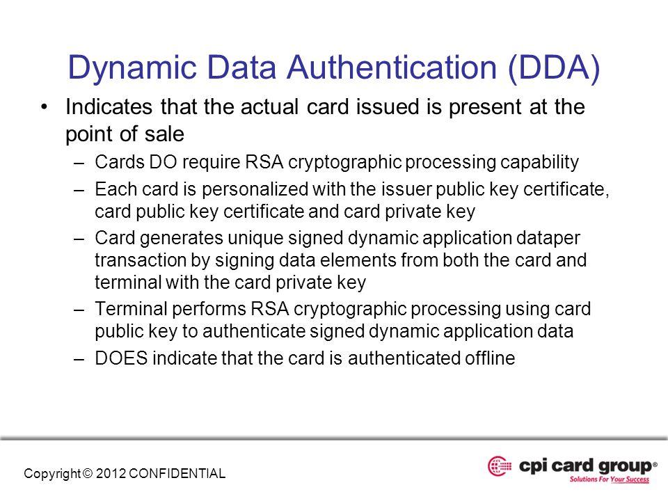 Dynamic Data Authentication (DDA)