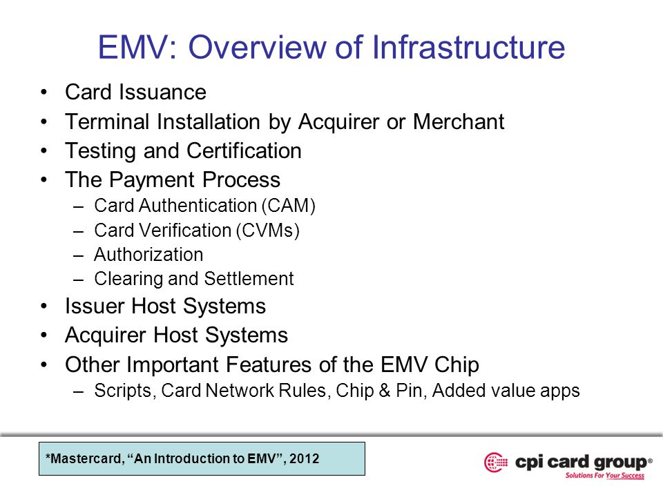 EMV: Overview of Infrastructure
