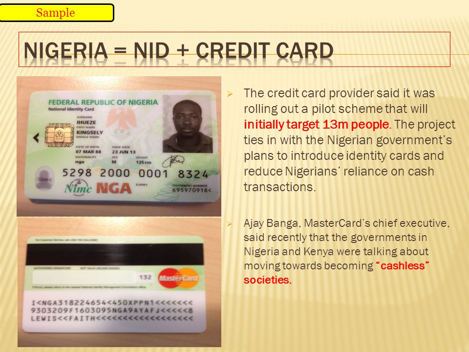 Nigeria = NID + Credit card