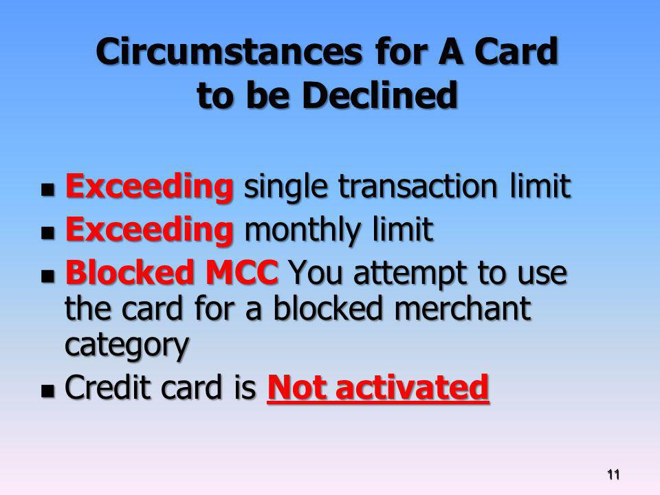 Circumstances for A Card to be Declined
