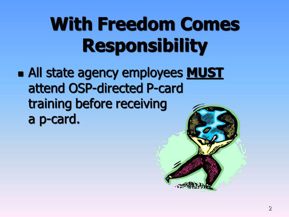 With Freedom Comes Responsibility