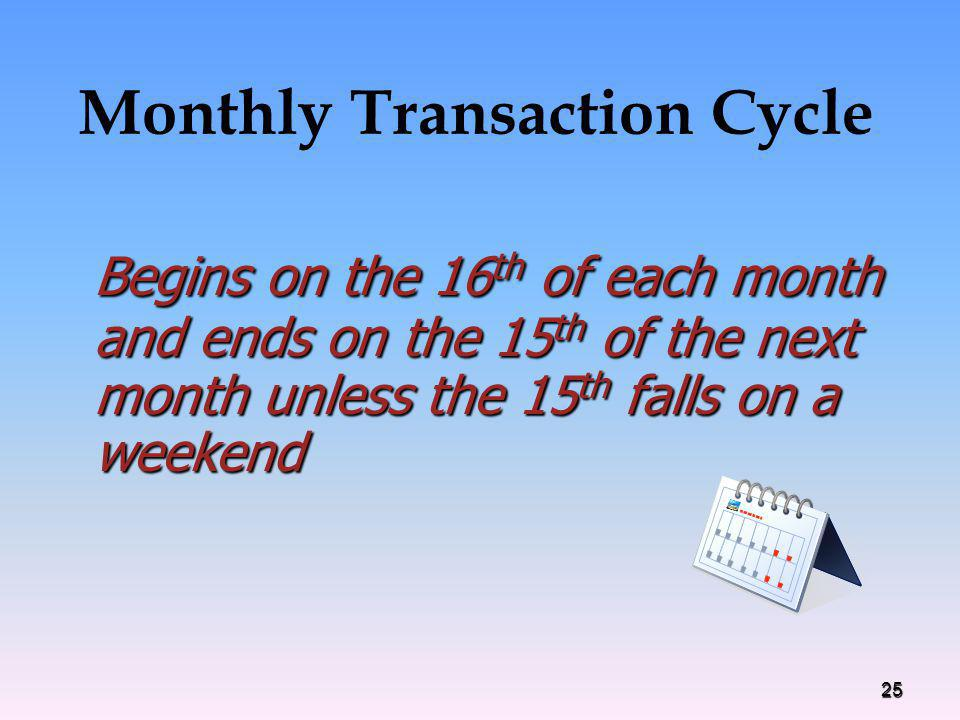 Monthly Transaction Cycle