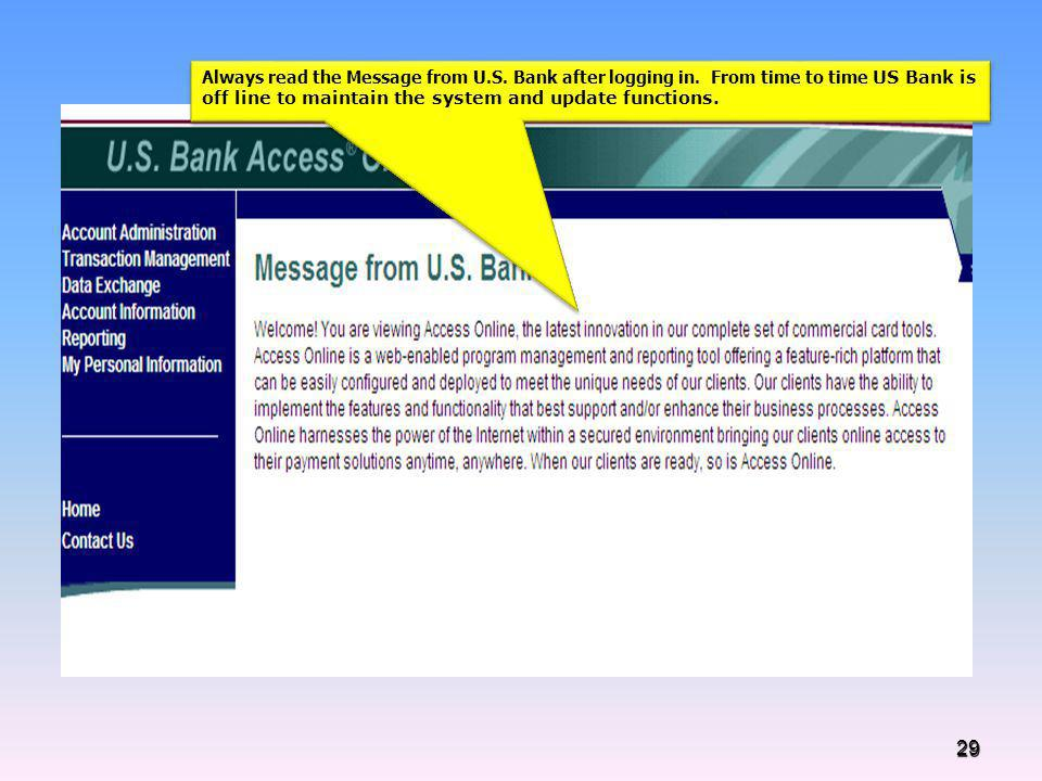 Always read the Message from U. S. Bank after logging in