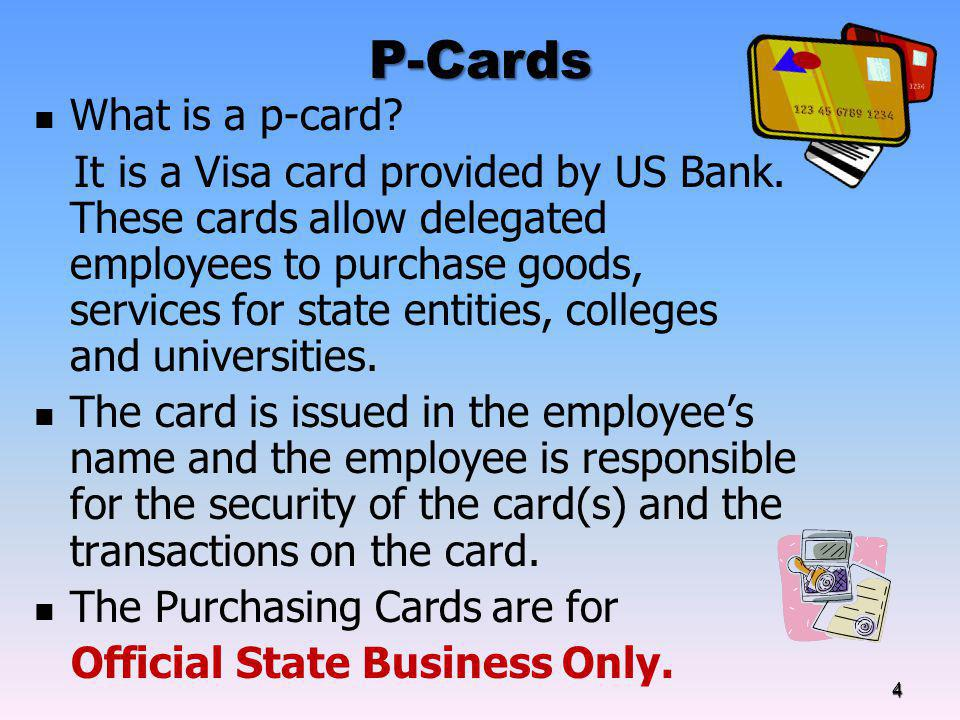 P-Cards What is a p-card