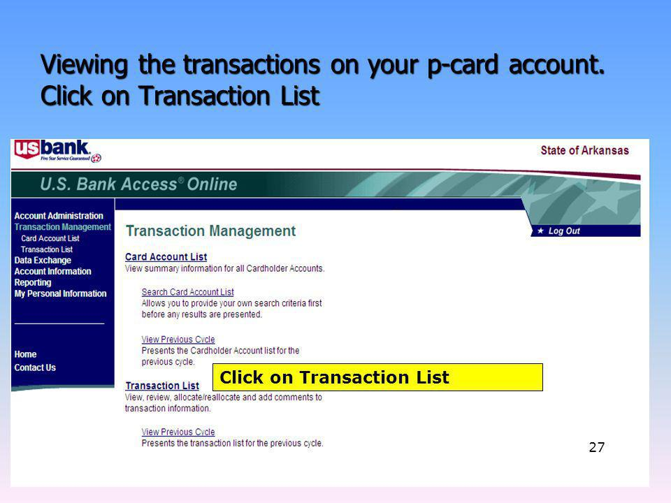 Viewing the transactions on your p-card account