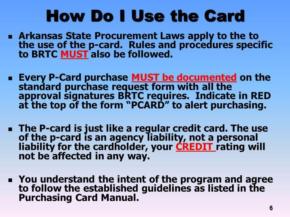 How Do I Use the Card