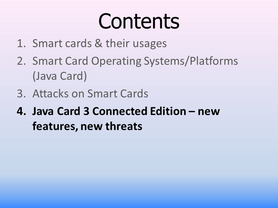 Contents Smart cards & their usages