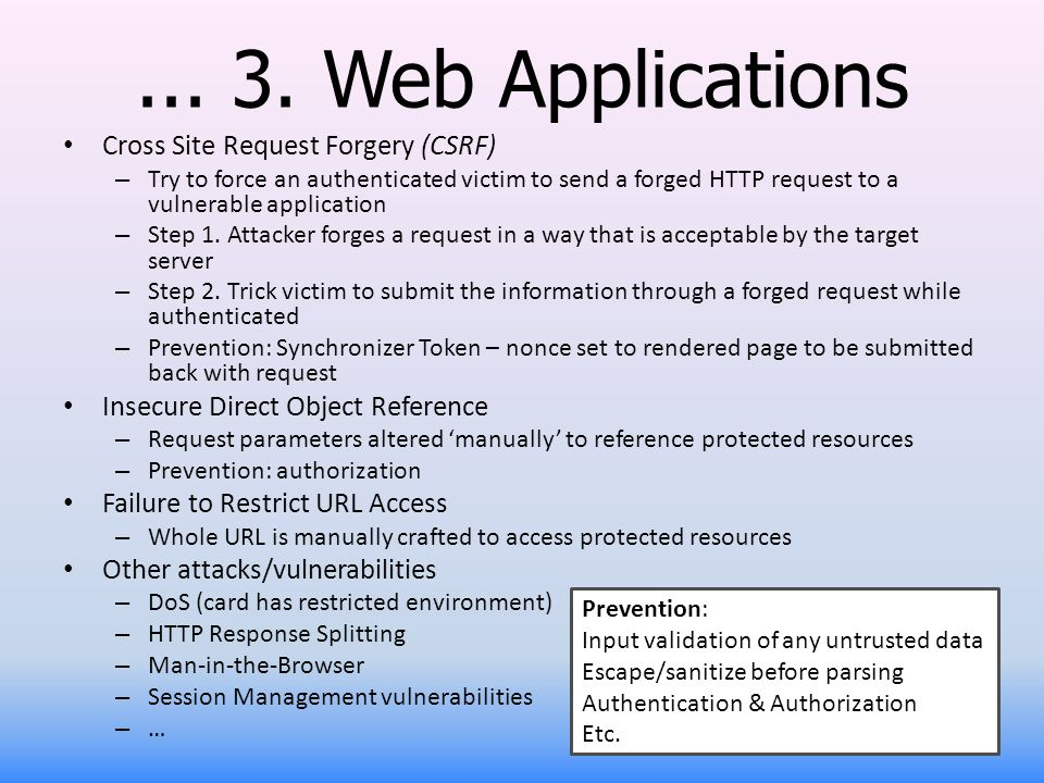 ... 3. Web Applications Cross Site Request Forgery (CSRF)