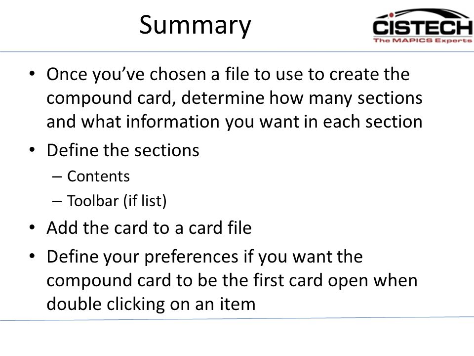Summary Once you've chosen a file to use to create the compound card, determine how many sections and what information you want in each section.
