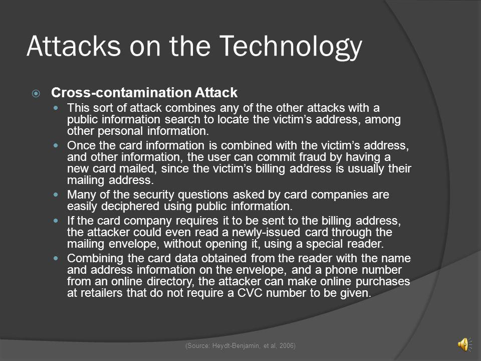 Attacks on the Technology