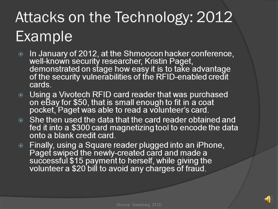 Attacks on the Technology: 2012 Example
