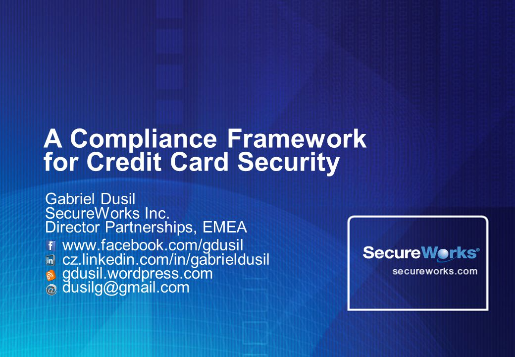 A Compliance Framework for Credit Card Security