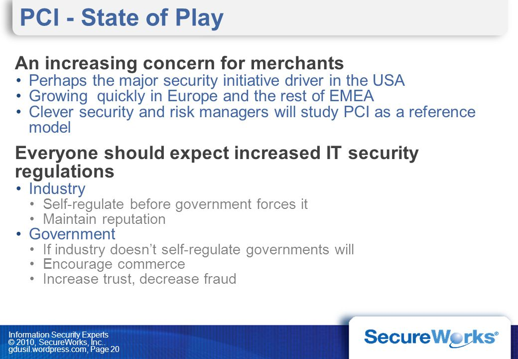 PCI - State of Play An increasing concern for merchants