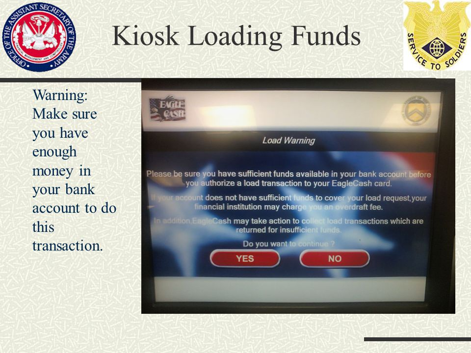 Kiosk Loading Funds Warning: