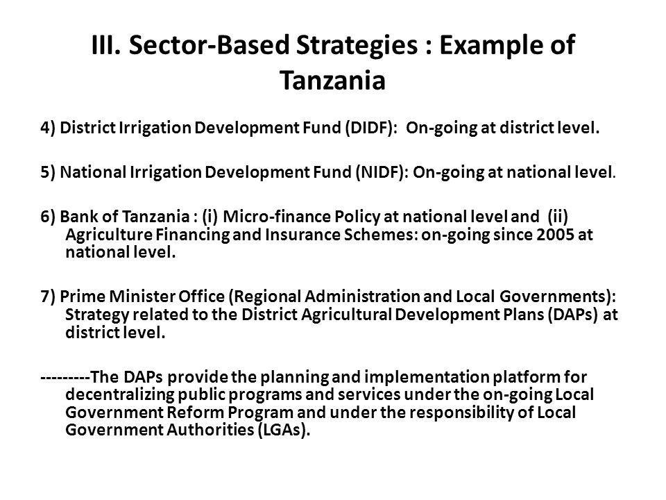 III. Sector-Based Strategies : Example of Tanzania