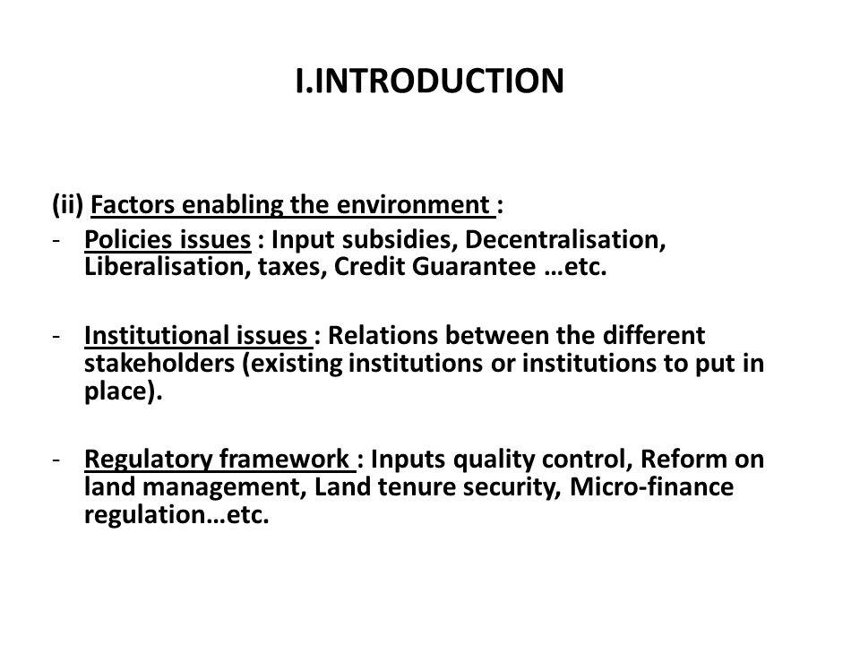 I.INTRODUCTION (ii) Factors enabling the environment :