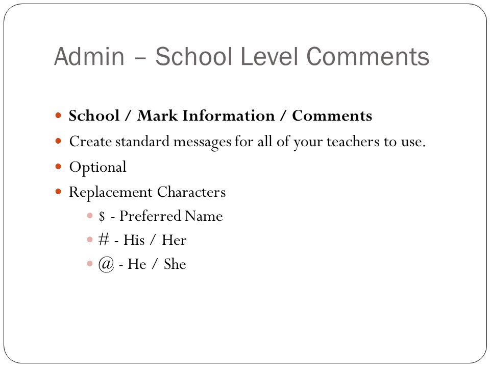 Admin – School Level Comments