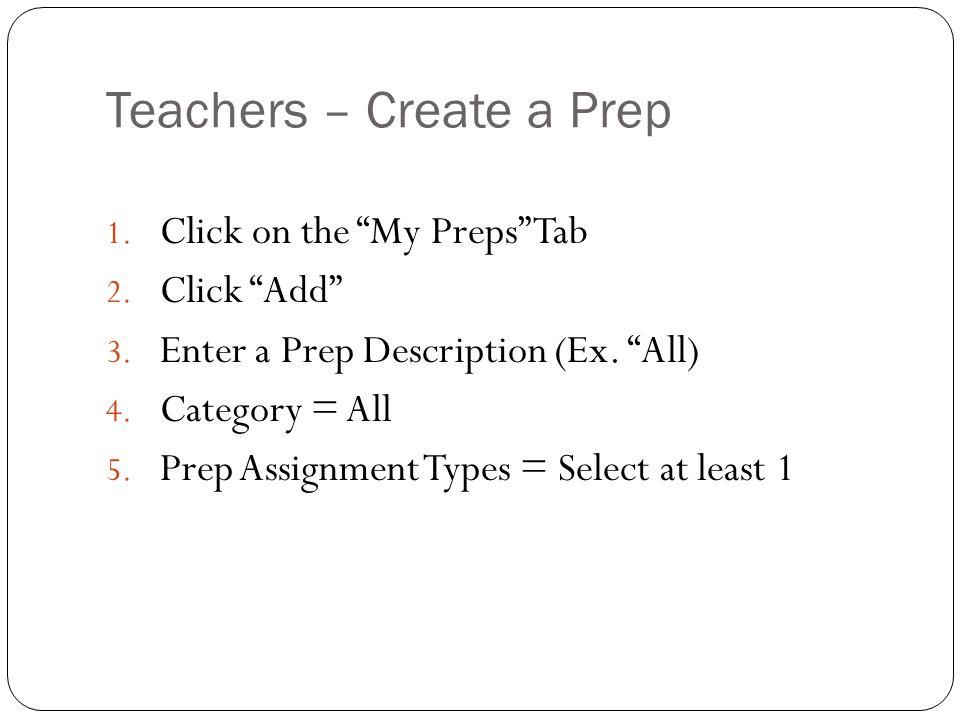 Teachers – Create a Prep
