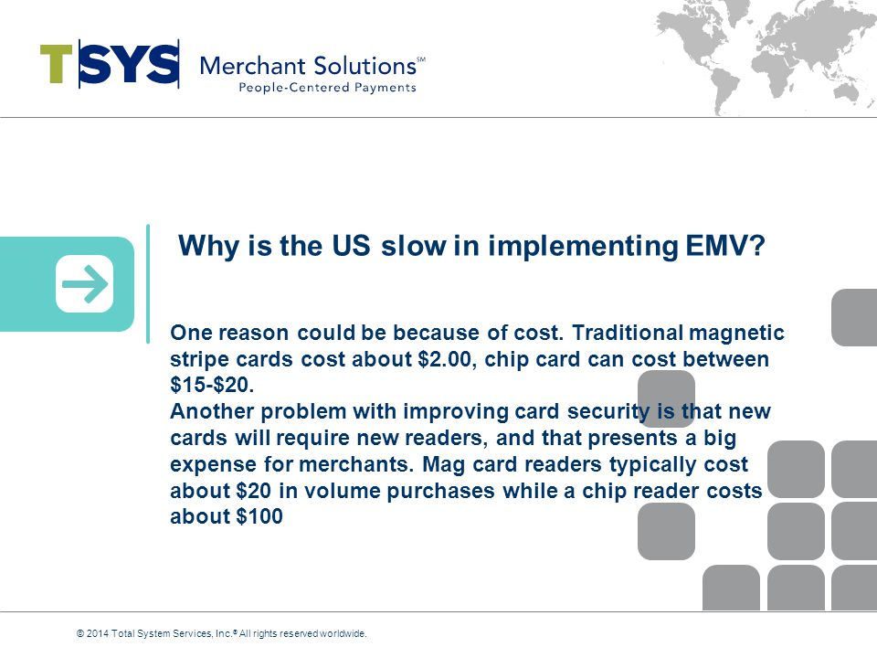 Why is the US slow in implementing EMV