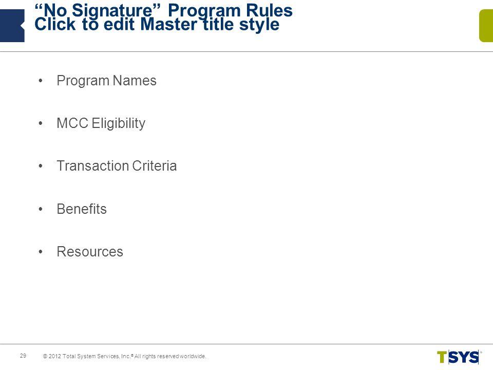 No Signature Program Rules