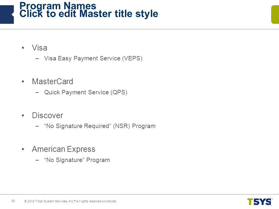 Program Names Visa MasterCard Discover American Express