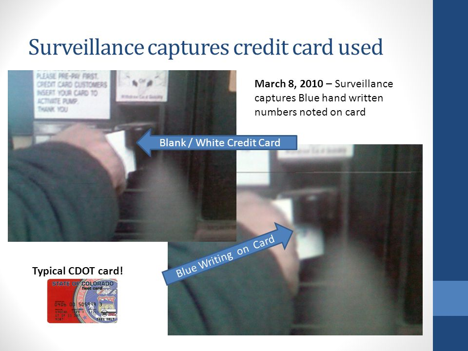 Surveillance captures credit card used
