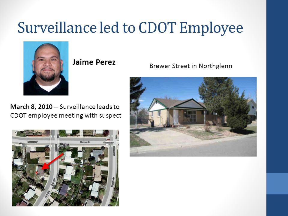 Surveillance led to CDOT Employee