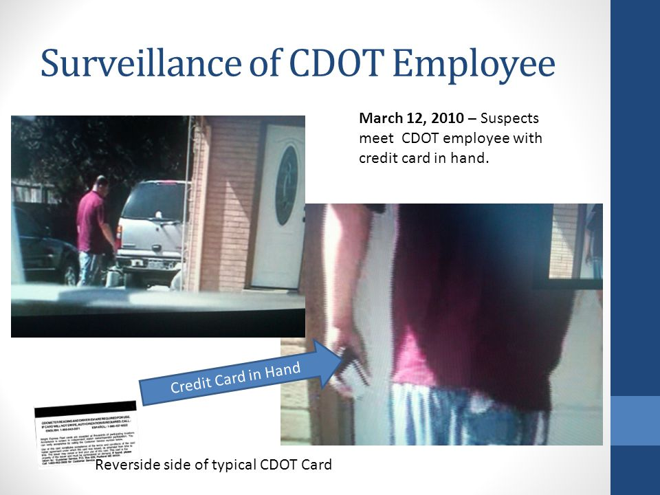 Surveillance of CDOT Employee