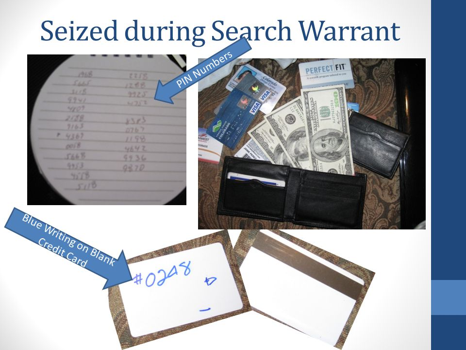 Seized during Search Warrant