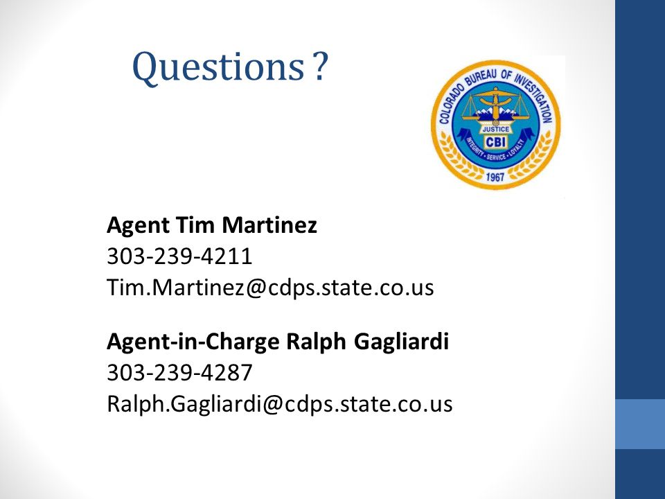 Questions Agent Tim Martinez 303-239-4211