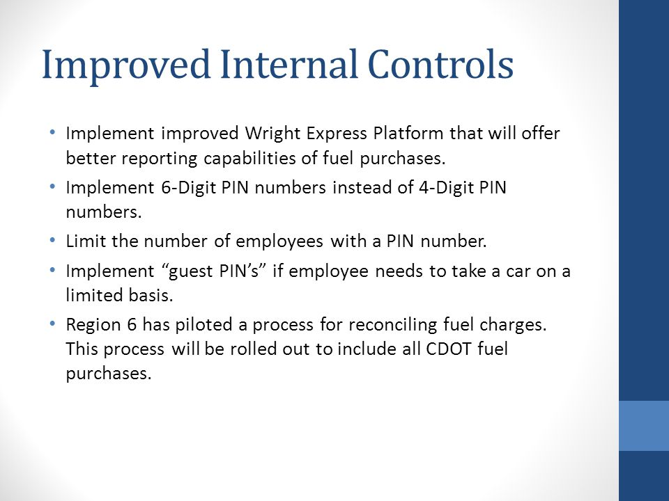 Improved Internal Controls