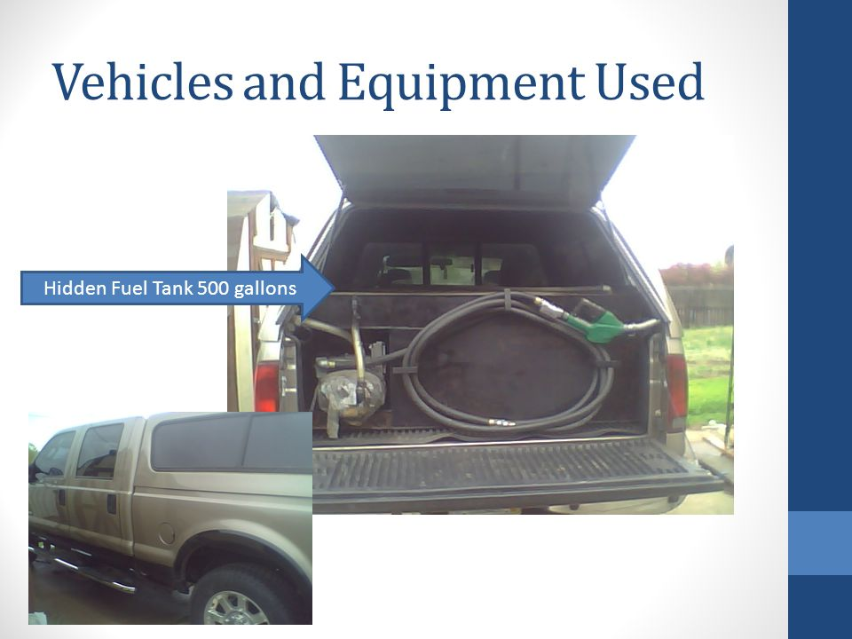 Vehicles and Equipment Used