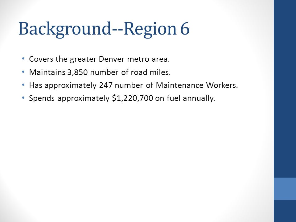 Background--Region 6 Covers the greater Denver metro area.