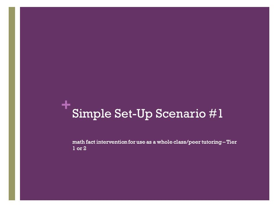 Simple Set-Up Scenario #1