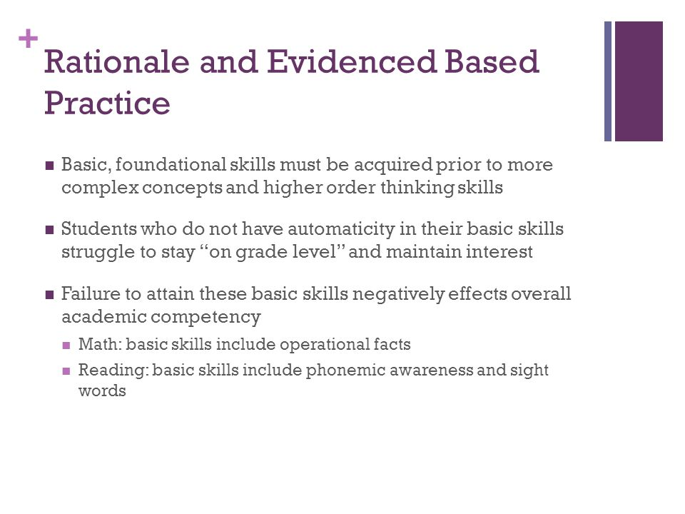 Rationale and Evidenced Based Practice