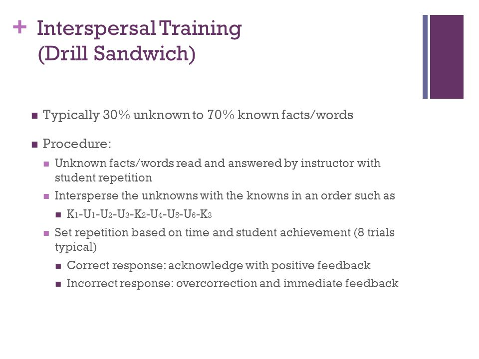 Interspersal Training (Drill Sandwich)