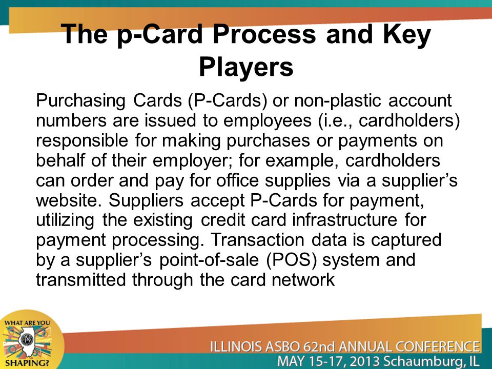 The p-Card Process and Key Players
