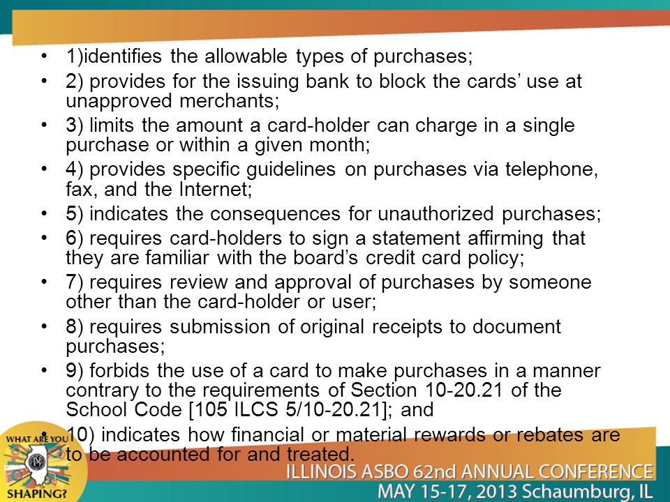 1)identifies the allowable types of purchases;