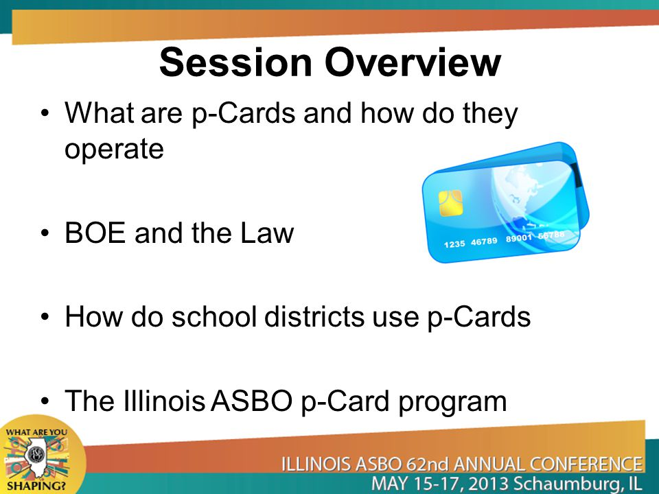 Session Overview What are p-Cards and how do they operate
