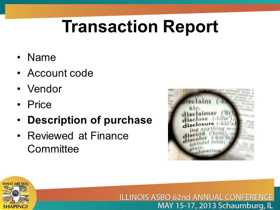 Transaction Report Name Account code Vendor Price