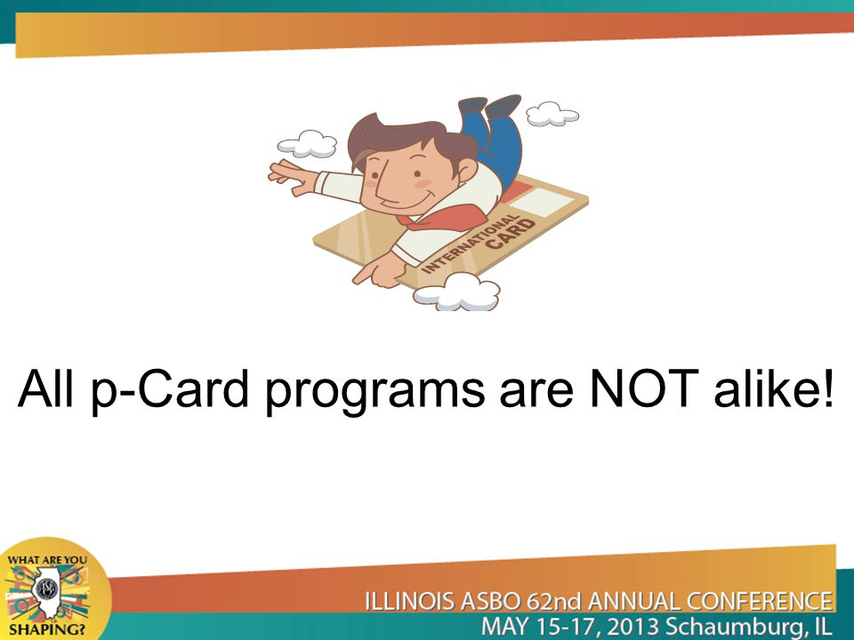 All p-Card programs are NOT alike!