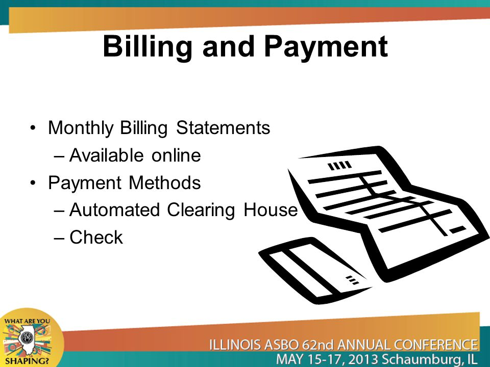 Billing and Payment Monthly Billing Statements Available online