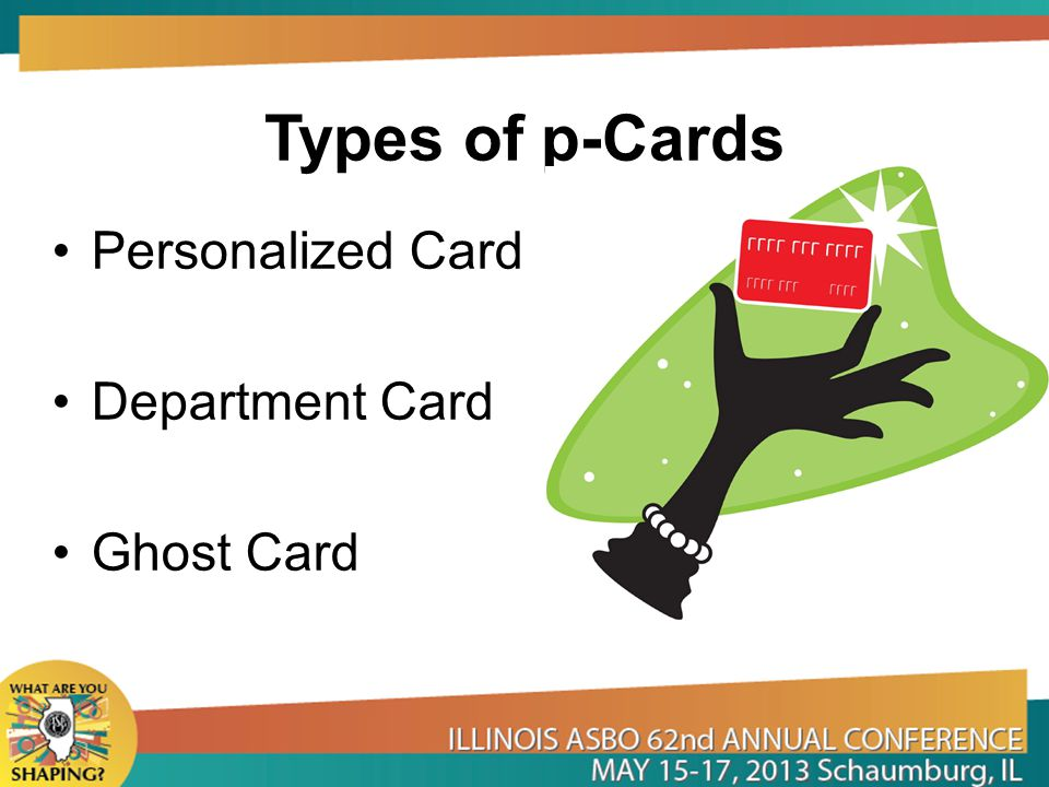 Types of p-Cards Personalized Card Department Card Ghost Card