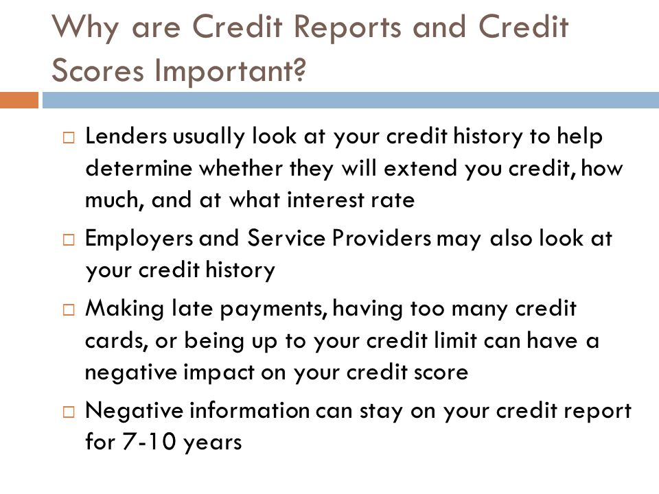 Why are Credit Reports and Credit Scores Important