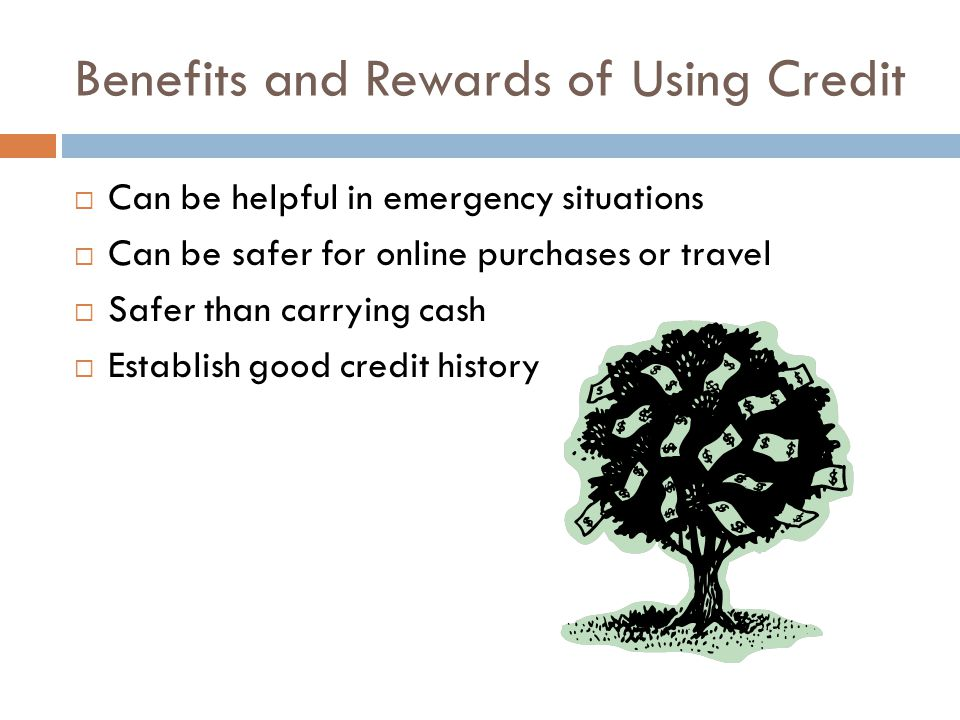 Benefits and Rewards of Using Credit