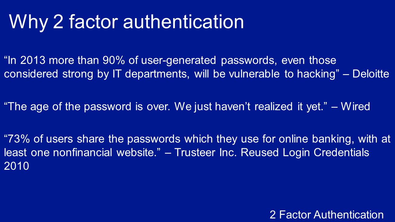 Why 2 factor authentication