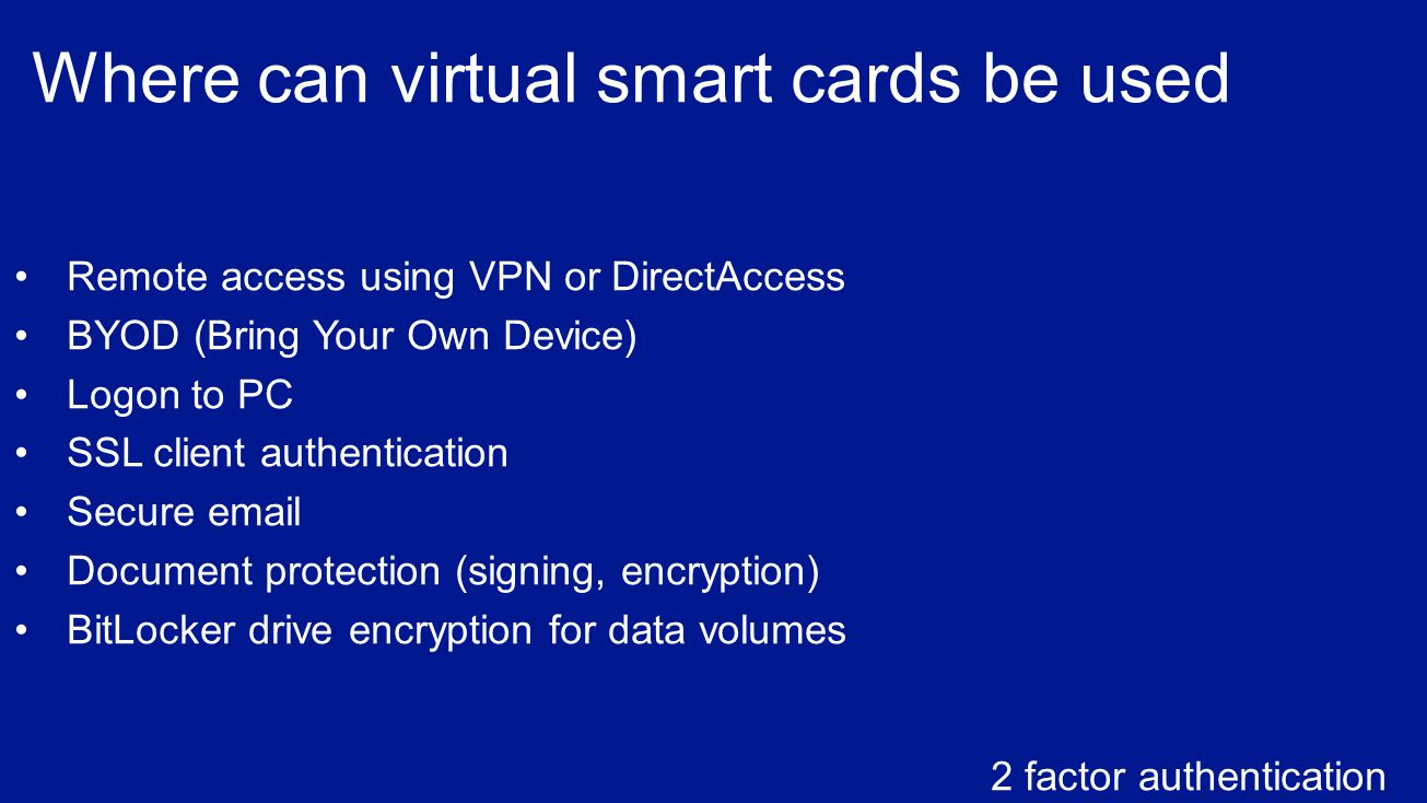 Where can virtual smart cards be used