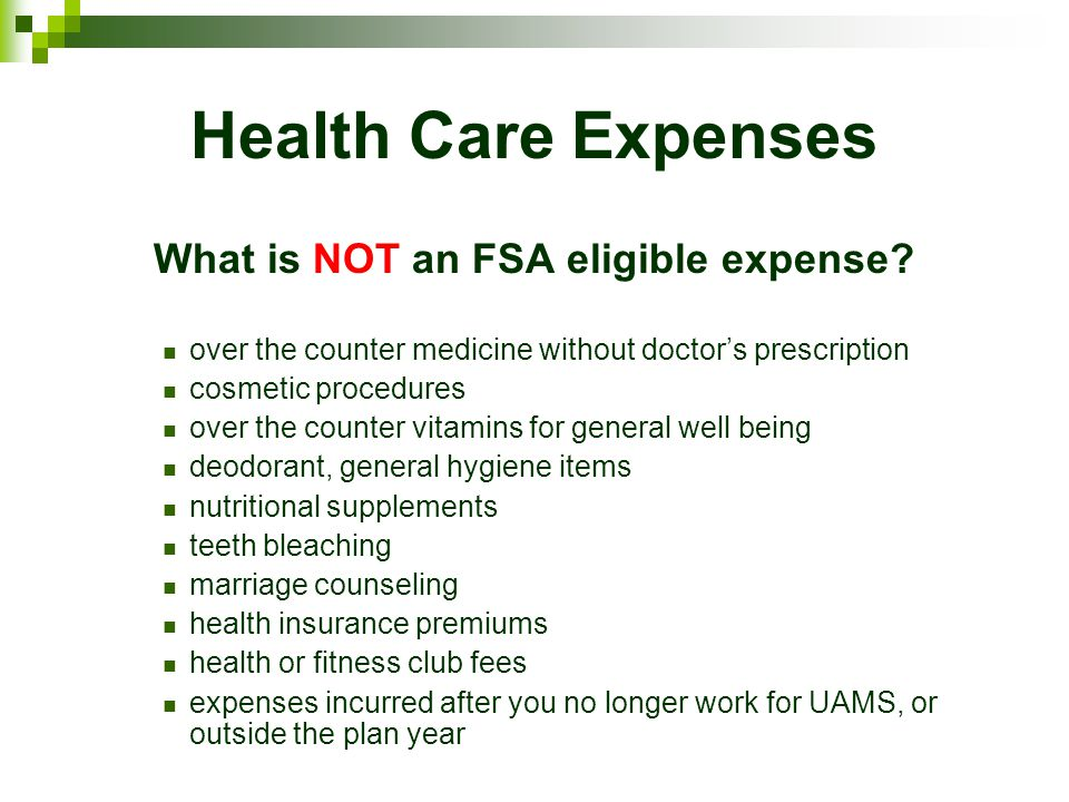 What is NOT an FSA eligible expense