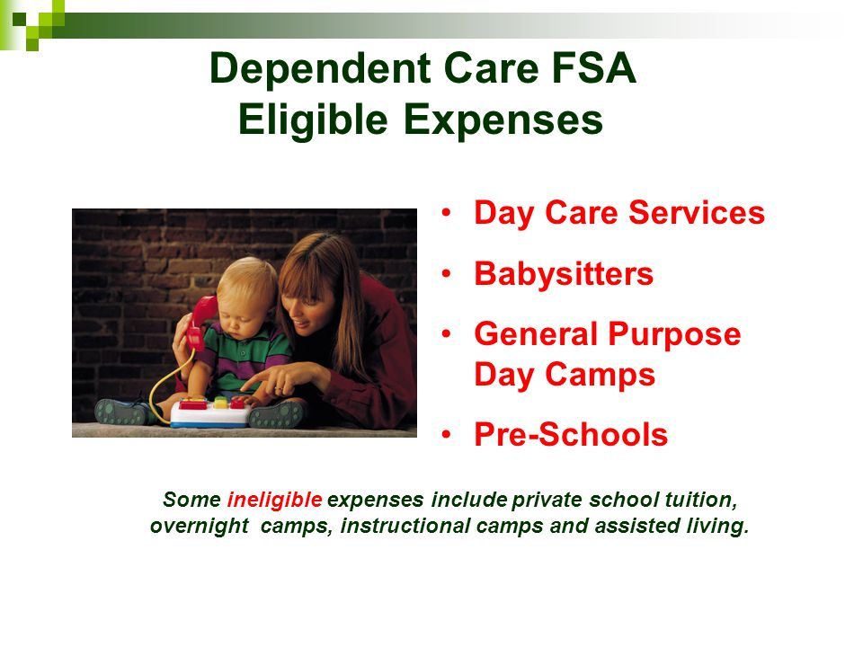 Dependent Care FSA Eligible Expenses