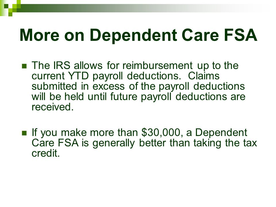 More on Dependent Care FSA